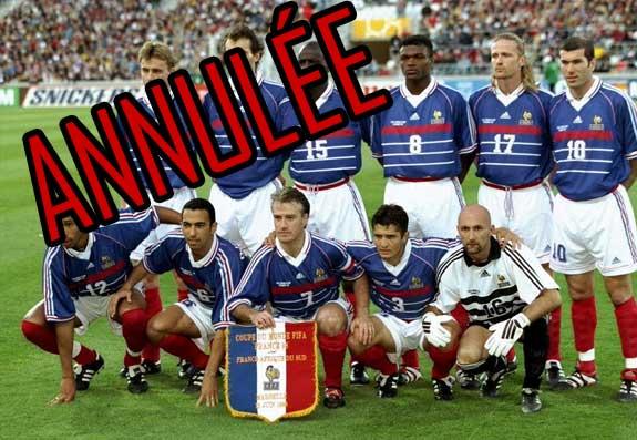 Scandale fifa la coupe du monde 1998 annul e la france d chue de sa victoire - Coupe du monde foot 1998 ...