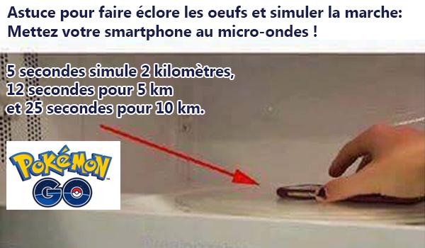 pokemon go mettez votre t l phone au micro ondes pour faire clore les oeufs de pok mon. Black Bedroom Furniture Sets. Home Design Ideas